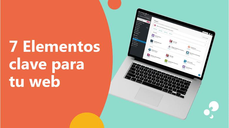 7 elementos clave para tu web Cantabria Santander